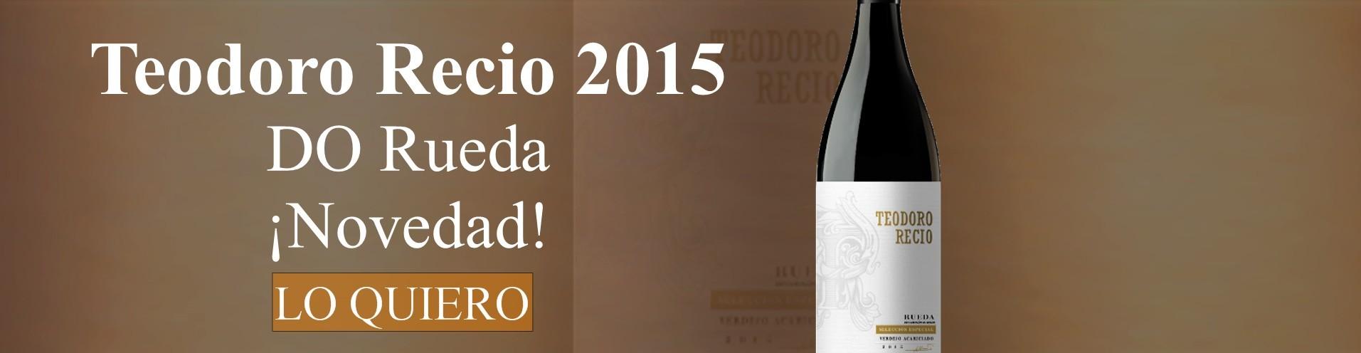 Teodoro Recio 2015 - Vino Blanco DO Rueda